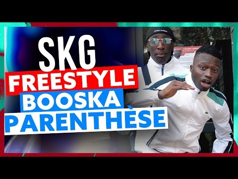 SKG | Freestyle Booska Parenthèse