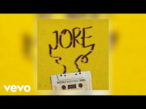 Adekunle Gold – Jore (Lyrics) ft. Kizz Daniel