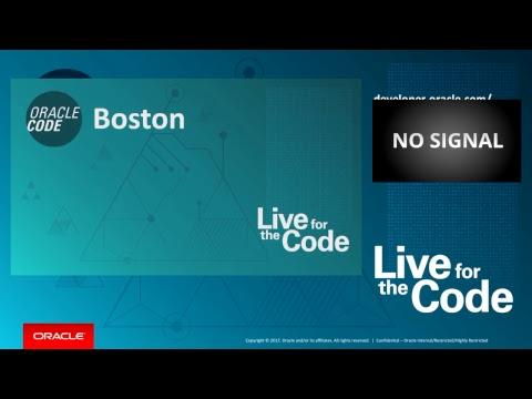 Oracle Code Boston: Technical Sessions: Grand Ballroom B