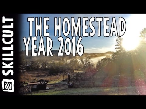 2016 Homestead Retrospective Part One, Land, Work, Animals,Projects, Nature