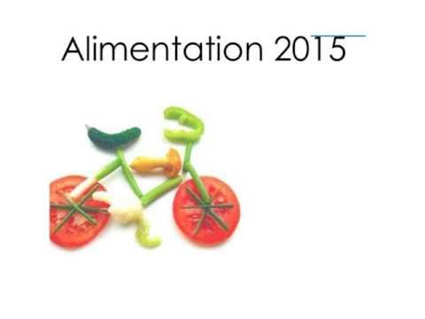 Alimentation biologique ; mangeons sainement !