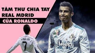 BỨC THƯ CHIA TAY RONALDO GỬI REAL MADRID