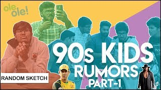 90's Kids Rumors | Team NYK | Nee Yaaruda Komali | #12