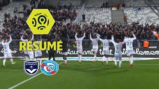 Girondins de Bordeaux - RC Strasbourg Alsace (0-3)  - Résumé - (GdB - RCSA) / 2017-18
