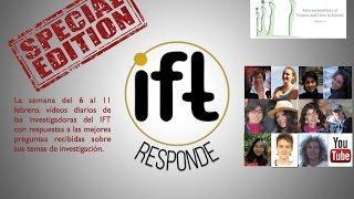 Especial IFTresponde: Día de la Mujer y la Niña en la Ciencia
