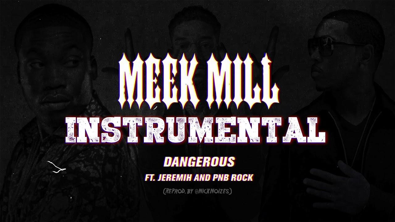 meek mill mp3 download dangerous