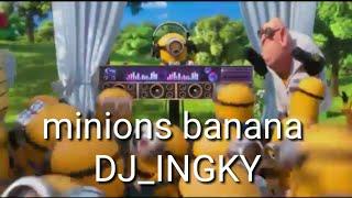 Скачать Minions Banana Remix Dj Ingky
