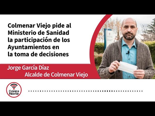 Colmenar Viejo pide a Sanidad la participación de los Ayuntamientos en la toma de decisiones