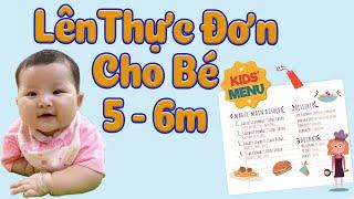 Cách lên THỰC ĐƠN ĂN DẶM đủ dinh dưỡng cho bé 5 - 6 Tháng theo ăn dặm Kiểu Nhật + Truyền Thống & BLW