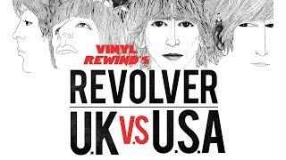 Vinyl Rewind - The Beatles Revolver UK vs. USA