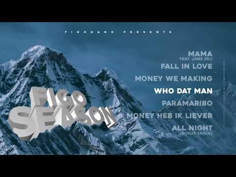 4. Who Dat Man - #FIGOSEASON [Nu op Spotify!]