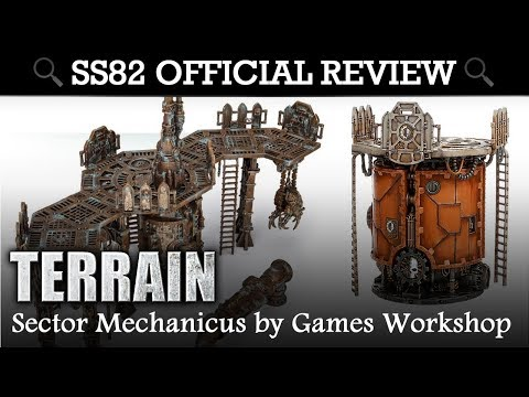 SS82 OFFICIAL REVIEW: Sector Mechanicus Terrain by Games Workshop