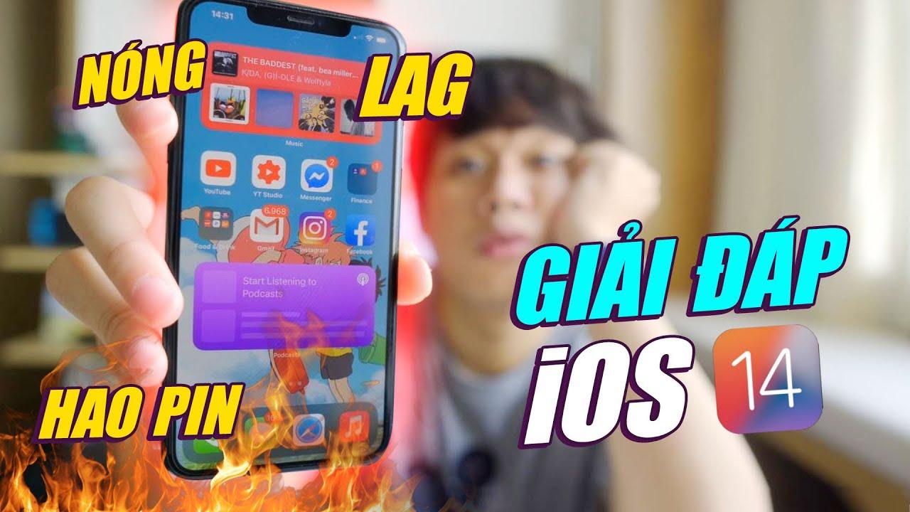 GIẢI ĐÁP iOS 14 : NÓNG, HAO PIN, FACEBOOK MESSENGER SIÊU LAG? - iOS 14 TRÊN iPHONE CŨ
