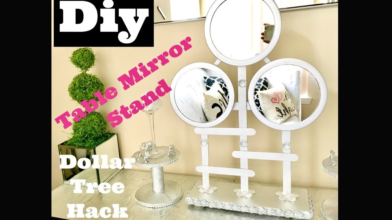 Diy Glam Table Mirror Stand