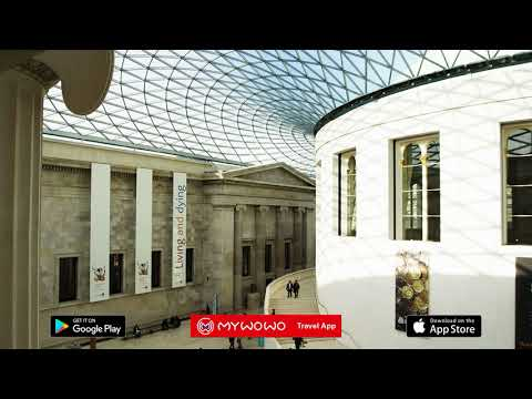 British Museum – Collections Building – London – Audio Guide – MyWoWo  Travel App