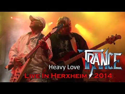 Trance - Heavy Love (Live In Herxheim 2014) | SCHWOBBES MEDIA