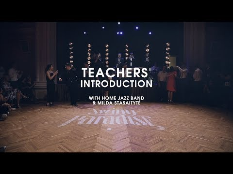 Swing Paradise 2018 - Teachers' Introduction with Home Jazz Band