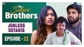JobLess Sotaris || Episode 22 || The Sotari Brothers || Wirally Originals | Tamada Media