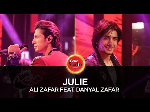 Ali Zafar feat. Danyal Zafar, Julie, Coke Studio Season 10, Episode 4.