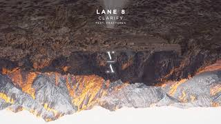 Watch Lane 8 Clarify feat Fractures video