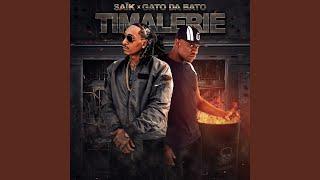 Timalerie (feat. Gato Da Bato)