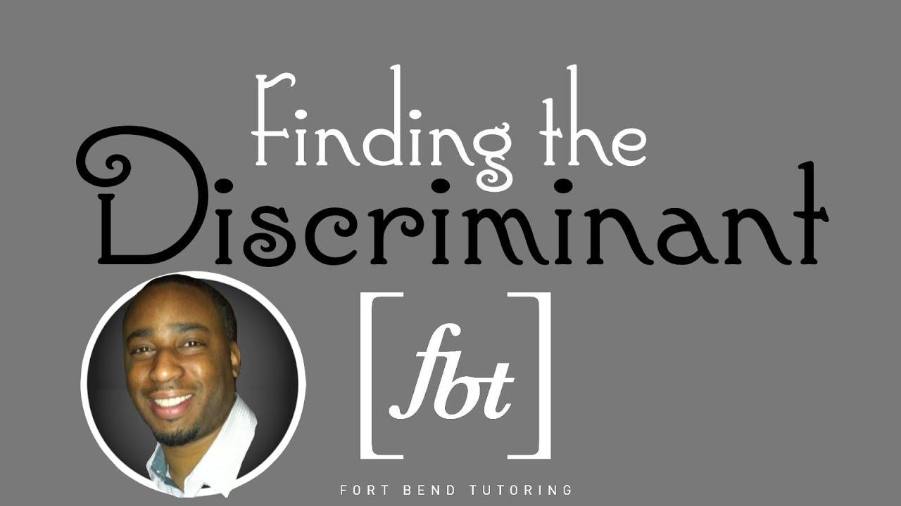 Solving Quadratic Equations Finding The Discriminant Fbt