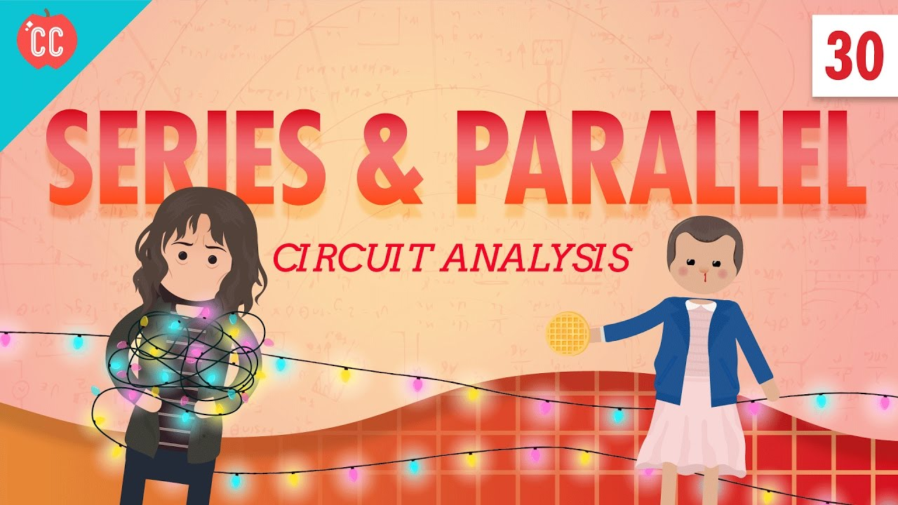 Circuit Analysis Crash Course Physics 30 Youtube Science 9 Diagrams