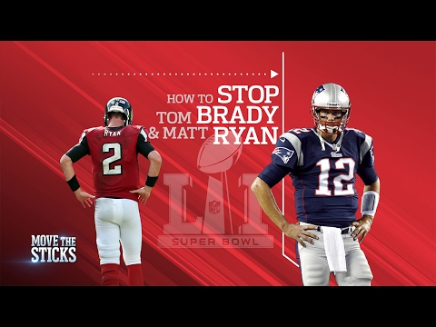 How to Stop Tom Brady & Matt Ryan | Move the Sticks | Super Bowl LI Preview | NFL