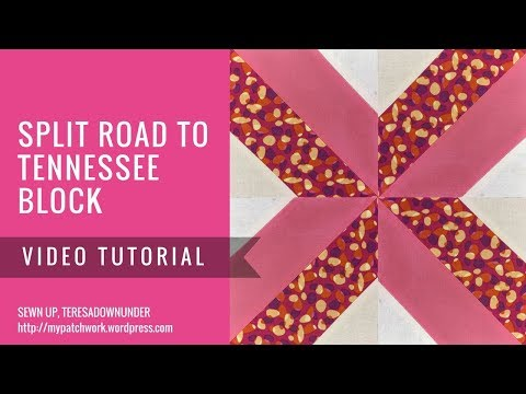 Video tutorial: Split road to Tennessee quilt block - quick and easy quilting