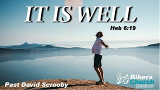 It is well - Past David Scrooby