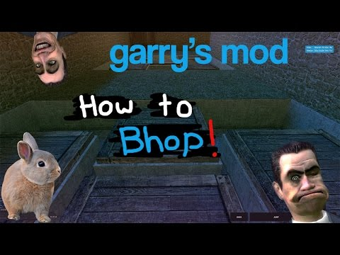 Easy Garry's Mod Simple Bhop Tutorial Steps | 2019 | [simple to Learn, No Binds!]