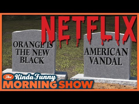 Netflix Cancelled American Vandal?! - The Kinda Funny Morning Show 10.26.18