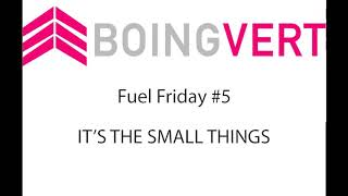 Fuel Fridays! All the Little Things ADD UP