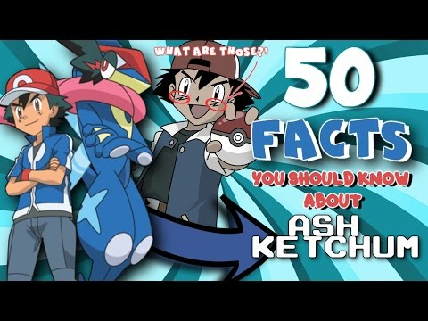 ☆50 FACTS YOU SHOULD KNOW ABOUT ASH KETCHUM/SATOSHI☆