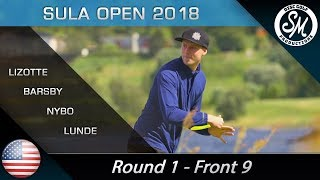 Sula Open 2018 | Round 1 Front 9 | Lizotte, Barsby, Nybo, Lunde *English*