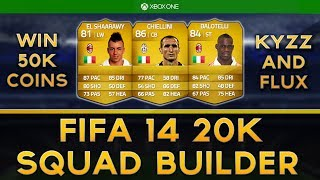 FIFA 14 | 20K ITALY SQUAD BUILDER | 50K GIVEAWAY!