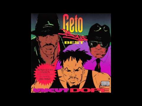 Geto Boys - Uncut Dope 1992 Full Album
