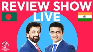 The Review LIVE – Bangladesh v India | ICC Cricket World Cup 2019
