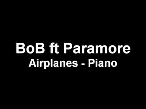 BoB ft Paramore - Airplanes (Instrumental piano)