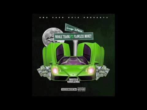 Gwap Jetson - Whole Thang Ft. Flawless Money (Prod By Vernacular Music)
