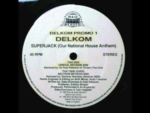 Delkom - Superjack (Our National House Anthem) (Remixes)
