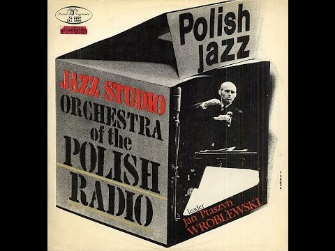 Jazz Studio Orchestra Of The Polish Radio - S/T (FULL ALBUM, big band jazz, 1969, Poland)