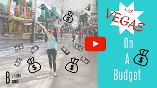 Las Vegas How to Travel on a Budget