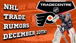 NHL Trade Rumors! Bobrovsky, Bruins, Flyers! (December 10th)