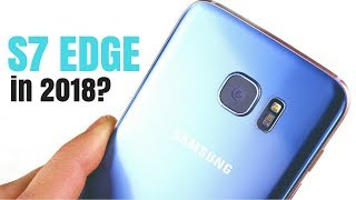 Should You Buy Samsung Galaxy S7 Edge in 2018?
