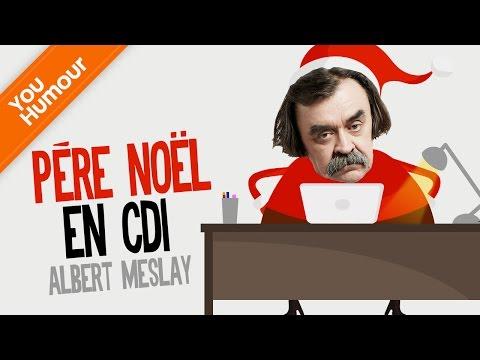 ALBERT MESLAY - Père Noël en CDI