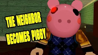 THE NEIGHBOR BECOMES PIGGY - ROBLOX Hello Piggy Chapter 3