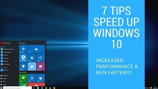 How to Make Windows 10 Faster | 7 Tips to Speed Up Windows 10 & Increase Performance