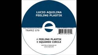 Lucio Aquilina - Squared Circle (Original Mix)