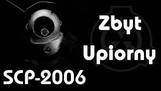 SCP-2006 - Zbyt Upiorny [PL]